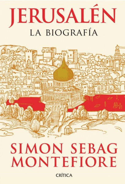 Jerusalén.-La-biografía-de-SimonSebagMontefiore