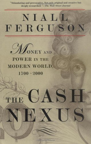 The Cash Nexus (Niall Ferguson)